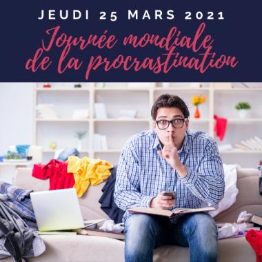 Journée Mondiale de la procrastination : 4 étapes pour y remédier